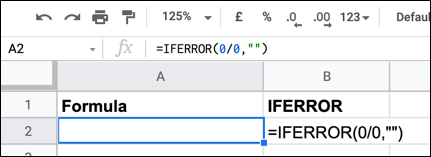 An example of an IFERROR formula in Google Sheets, showing an empty error message using an empty text string.