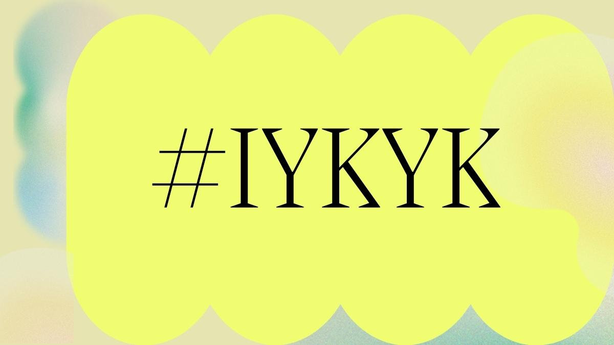 IYKYK Hashtag Yellow Background