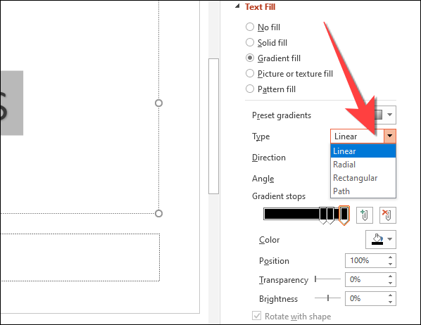 """First, select the drop-down next to """"Type"""" and choose between """"Linear,"""" """"Radial,"""" """"Rectangular,"""" or """"Path."""""""