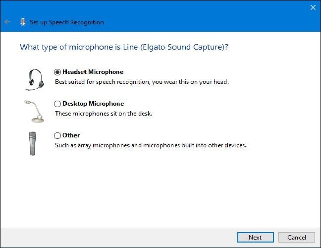 Select your microphone from the available options. Headset microphones are ideal for speech recognition.