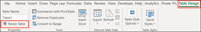 On the Table Design tab, click Resize Table