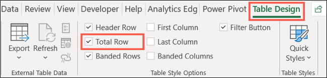 On the Table Design tab, check Total Row