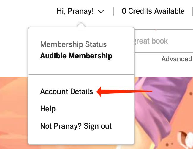 "In the drop-down menu on Audible's desktop website, select ""Account Details."""