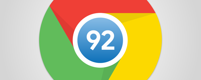 What's New in Chrome 92, Available Now