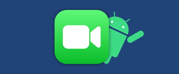 facetime-android.png?width=600&height=25