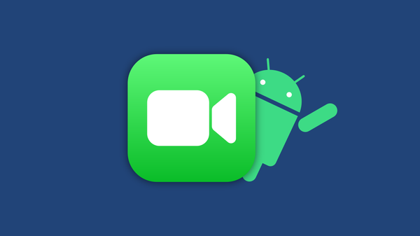 How to Use FaceTime for Android
