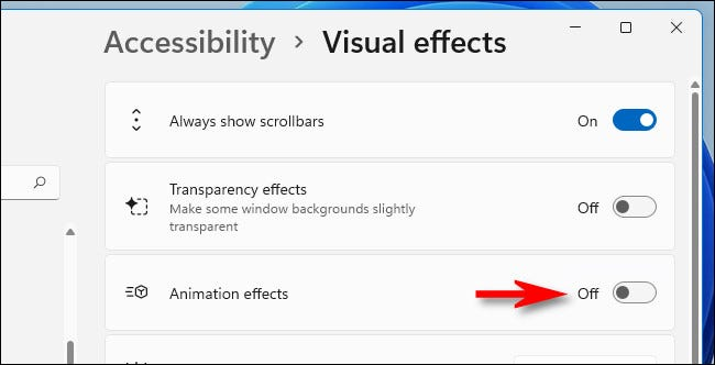 """In Visual Effects settings, switch """"Animation Effects"""" to """"Off."""""""