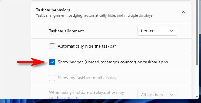 """Place a check mark beside """"Show badges (unread messages counter) on taskbar apps."""""""