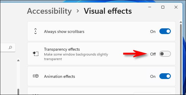 """In Windows 11 Settings, switch """"Transparency Effects"""" to """"Off."""""""
