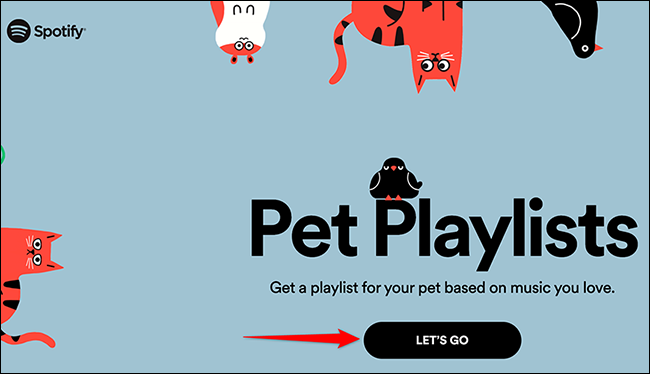 """Click """"Let's Go"""" on the Spotify for Pets site."""
