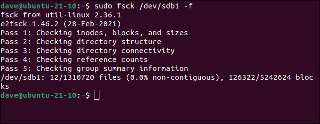 Force a filesystem check using the force option in an fsck command