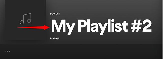 "Click ""My Playlist"" in Spotify."