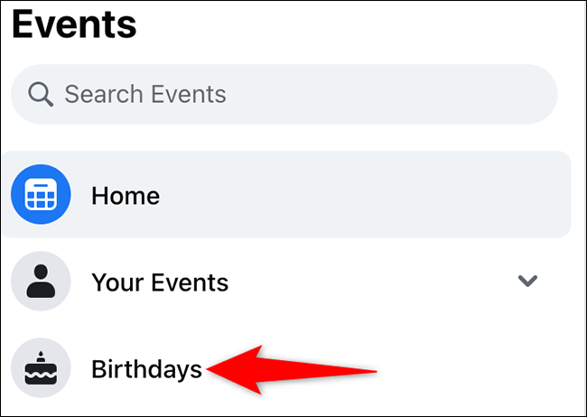 """Select """"Birthdays"""" on the """"Events"""" page on the Facebook site."""