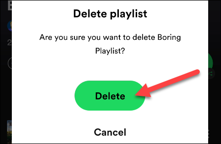 Confirm deleting the playlist.