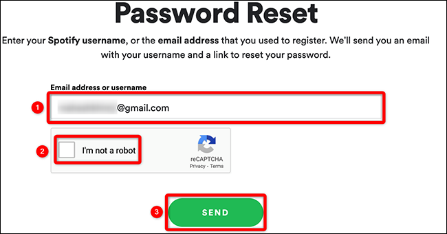 """Type your username or email, confirm captcha, and click """"Send"""" on the """"Password Reset"""" page of Spotify."""