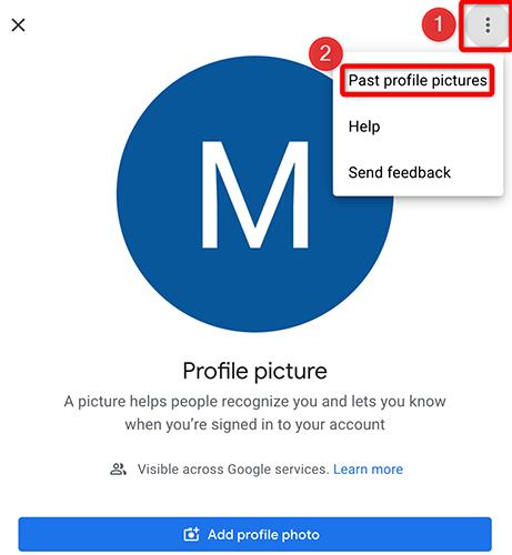 """Üç noktayı tıklayın ve Google Hesabı sitesinde """"Geçmiş Profil Resimleri""""ni seçin."""
