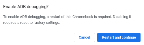 Confirmation screen for turning on Android debugging on a Chromebook