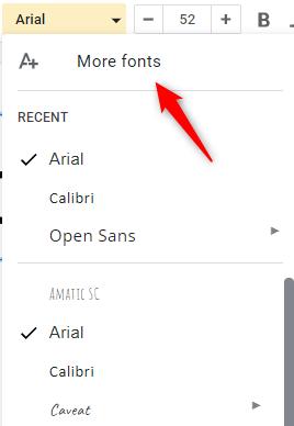 Click More Fonts at the top of the font's drop-down menu