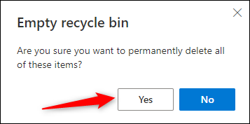 Click Yes to permanently delete all items.