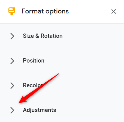 Click the arrow next to the Adjustments option.