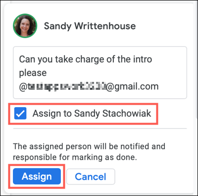 Check the Assign To box before clicking Assign