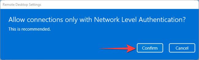 """Selecione o botão """"Confirmar"""" para permitir a ativação da autenticação no nível da rede."""