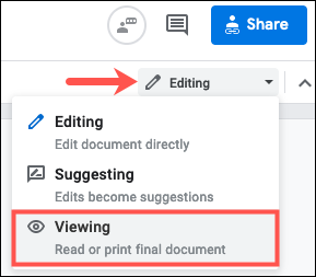 Select Viewing in the Editing drop-down list