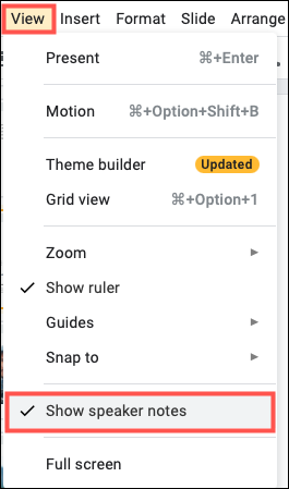 Click View, then Show Speaker Notes in the menu