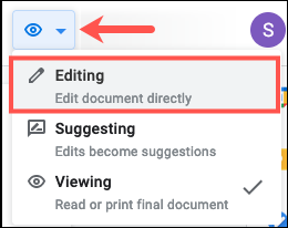 Select Editing in the Viewing drop-down list