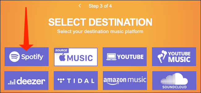 """No site Tune My Music, clique em """"Spotify"""" para selecioná-lo como destino para suas listas de reprodução do Apple Music."""