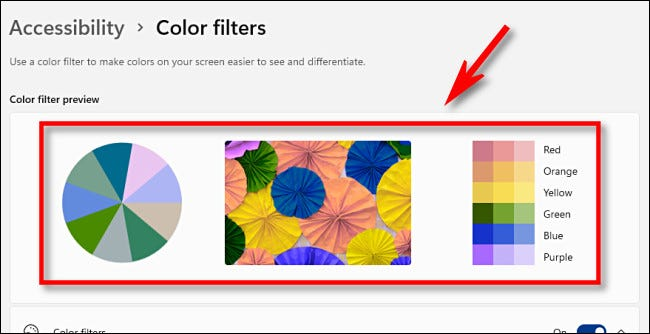 Preview color filters using the color filter preview area near the top of the settings page.