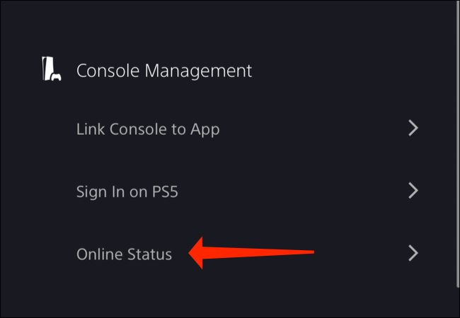 """Under the """"Console Management"""" section in PlayStation App settings on your smartphone, you can select """"Online Status"""" to change whether your friends can see if you're online."""