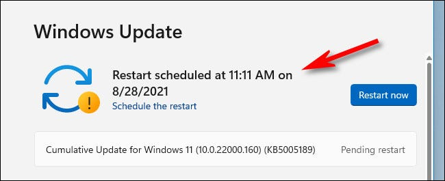 The scheduled restart will be confirmed in a message on the Windows Update page.