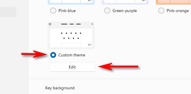 "Select ""Custom Theme,"" then click ""Edit."""