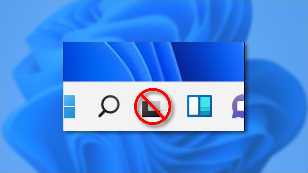 A crossed-out Task View button on the Windows 11 taskbar.