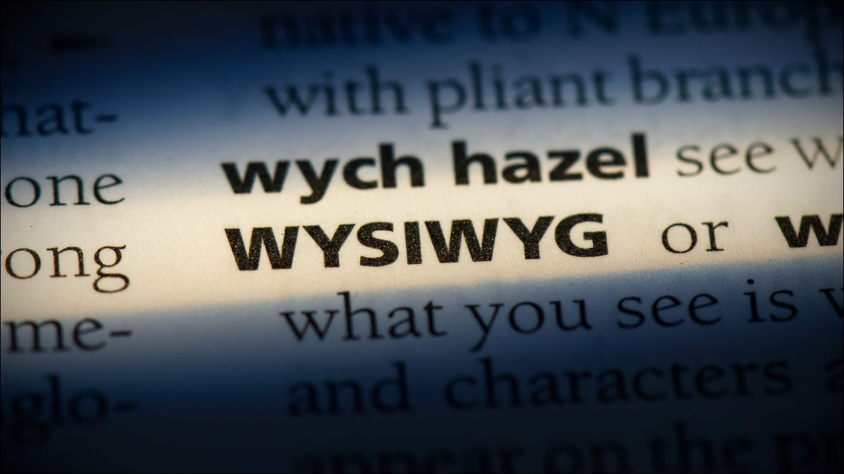 """Closeup of a definition of """"WYSIWYG"""" in a dictionary"""