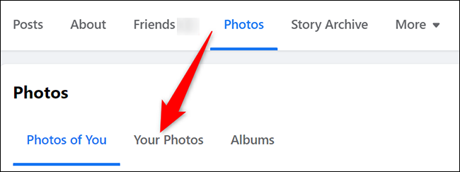 """Select """"Your Photos"""" from """"Photos"""" on the profile page on Facebook."""