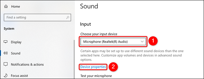 """Select the microphone off """"Select your input device"""" drop-down menu and click """"Unit properties"""" in Settings on Windows 10."""