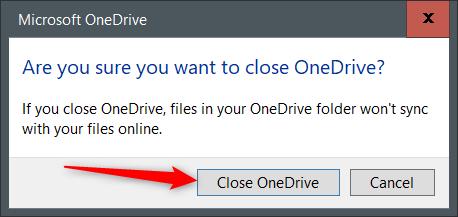 Click Close OneDrive.