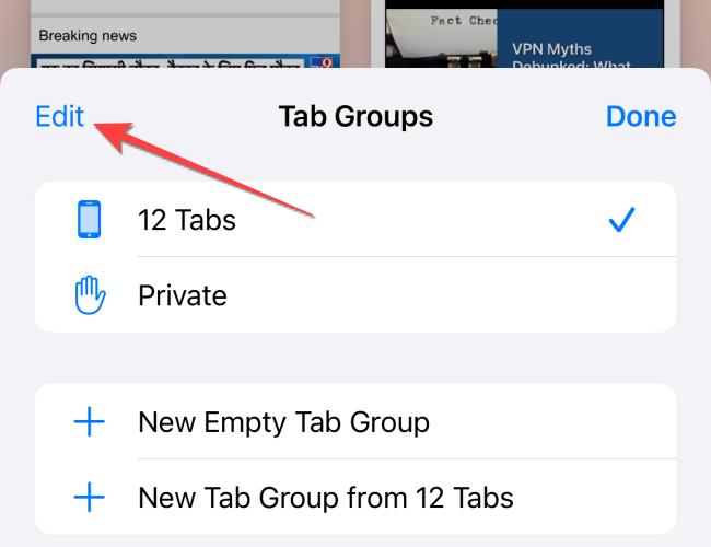 """Tap on """"Edit"""" in the """"Tab Groups"""" menu."""