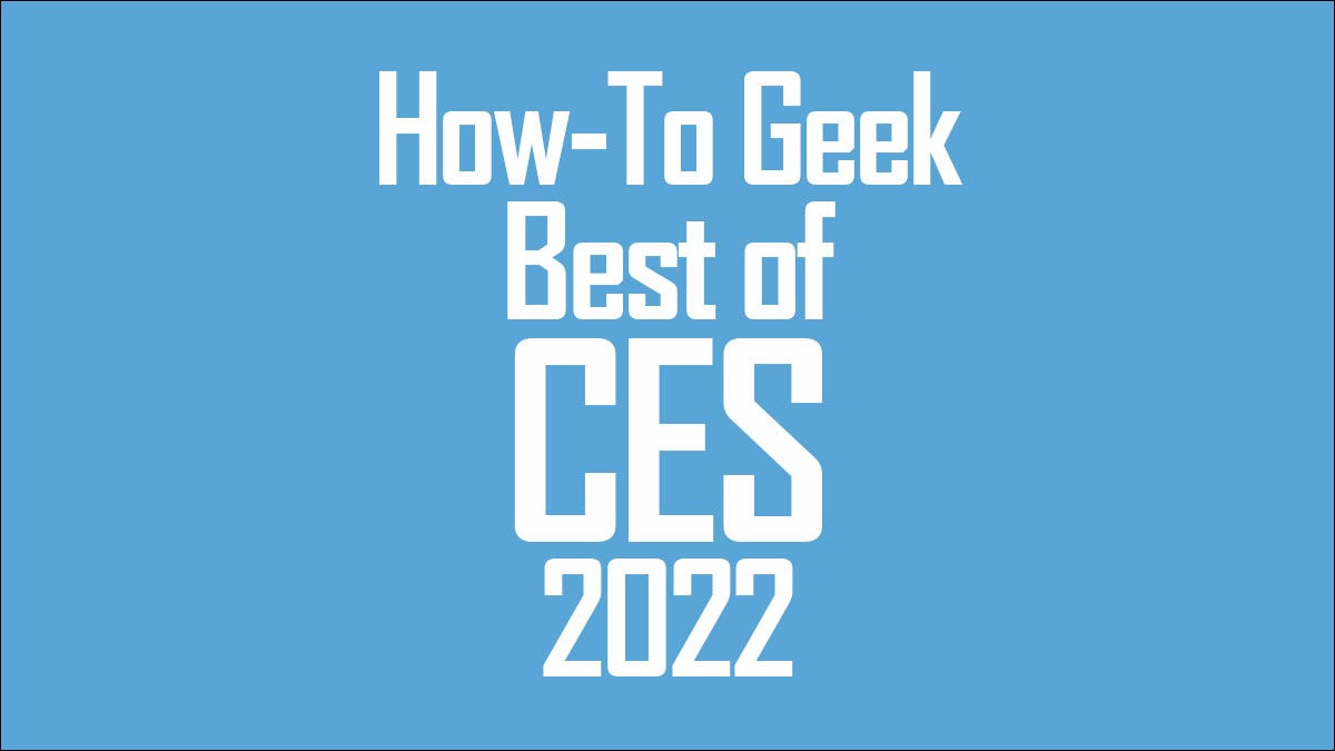 How-To Geek Best of CES 2022 Award logo