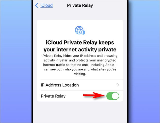 """Flip the switch beside """"Private Relay"""" to turn it """"On."""""""