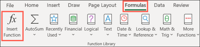 Click Insert Function on the Formulas tab