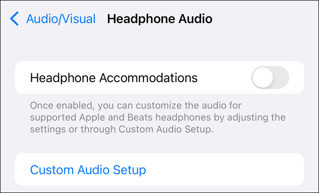 Headphone Accomodations in Accessibility settings