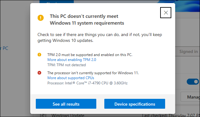 The PC Health Check app saying a PC doesn't currently meet Windows 11's minimum requirements.