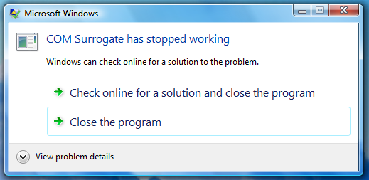 Fix for COM Surrogate Has Stopped Working Error in Vista